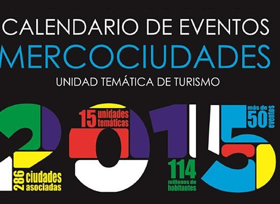 Dieron a conocer calendario de eventos turísticos de Mercociudades 2015