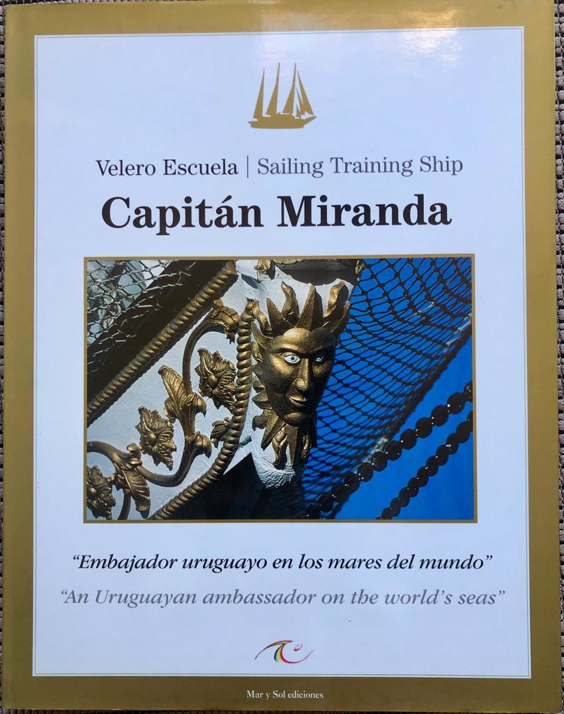 Para más información sobre el Capitán Miranda, es posible encontrar la historia del emblemático barco en el libro de Mar y Sol Ediciones.